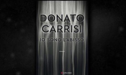 IO SONO L'ABISSO – Romanzo di Donato Carrisi